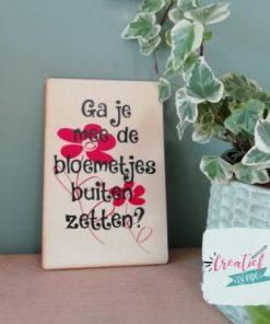 houten kaart ga je mee de bloemetjes buiten zetten