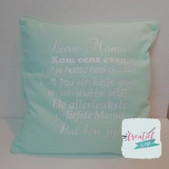Lieve mama of Lieve oma kussenhoes mint groen