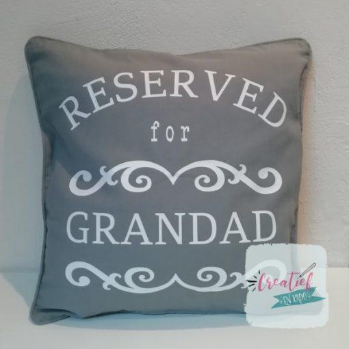 kussenhoes reserved for grandad, cadeau opa, cadeau vaderdag