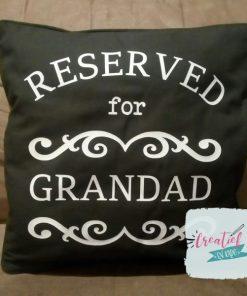 kussenhoes reserved for grandad, kussenhoes opa, cadeau vaderdag